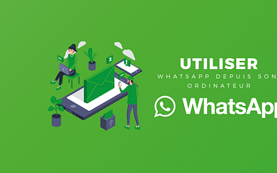 Utiliser WhatsApp depuis son ordinateur !